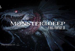 E3 2017: Rivelato Monster of the Deep, modalità VR per FFXV
